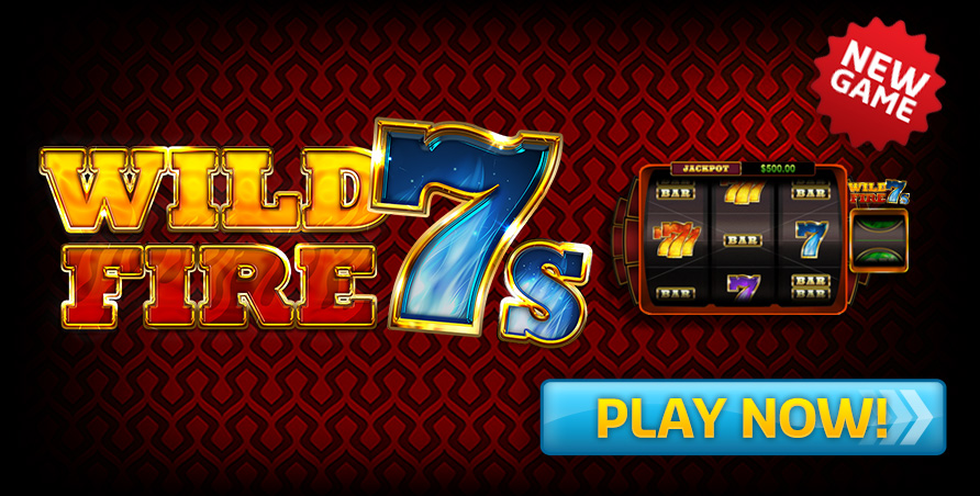 NEW GAME - Wild Fire 7s