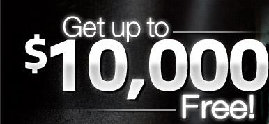 Get up to $10000 Free